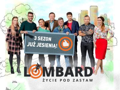 """""""Lombard. Życie pod zastaw"""": TV Puls szykuje na jesień trzeci sezon serialu"""